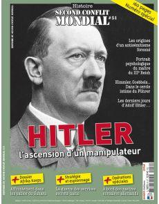 Histoire du Second Conflit Mondial 51 - Hitler l'Ascension d'un manipulateur