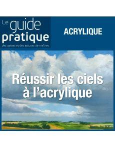 Réussir les ciels à l'acrylique - Guide Pratique Numérique