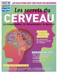 Les secrets du cerveau - Tout Savoir Psycho 2
