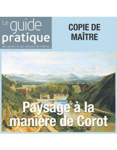 Paysage à la manière de Corot - Guide Pratique Numérique