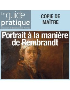 Un portrait classique à la manière de Rembrandt - Guide Pratique Numérique