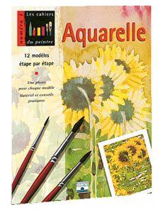 Aquarelle 1 - Peindre à l'aquarelle