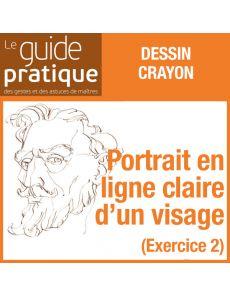 Exercice 2 : un portrait en ligne claire d'un visage, crayons - Guide Pratique Numérique