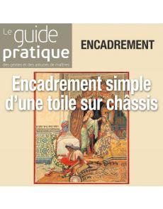 Encadrement simple d'une toile sur châssis - Guide Pratique Numérique