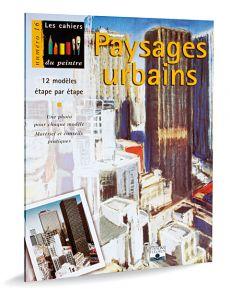Paysages urbains - Peindre et dessiner
