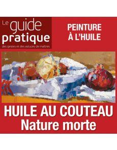 Nature morte aux oignons, huile au couteau - Guide Pratique Numérique