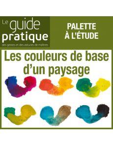 Les couleurs de base d'un paysage - Guide Pratique Numérique