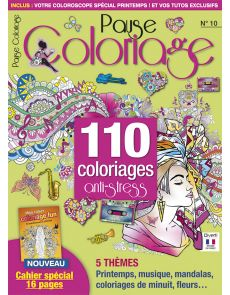 Pause Coloriage 10 - 110 coloriages anti-stress + un cahier de 16 ambiances à colorier