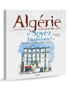 Algérie soyez les bienvenus !