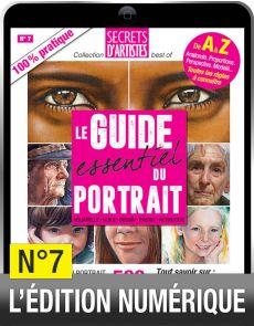 TÉLÉCHARGEMENT - Le Guide essentiel du PORTRAIT artistique