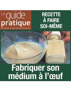 Fabriquer son médium à l'œuf - Guide Pratique Numérique