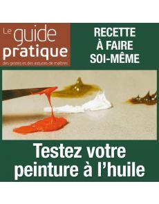 Testez votre peinture à l'huile : qualités, séchage, transparence… - Guide Pratique Numérique