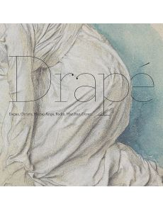 Drapé - Degas, Christo, Michel-Ange, Rodin, Man Ray, Dürer... - Sylvie Ramón, Eric Pagliano