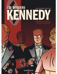 BD Les Dossiers Kennedy - Tome 1 - L'Homme qui voulait devenir président - Mick Peet (Scénario), Erik Varekamp (Dessin)