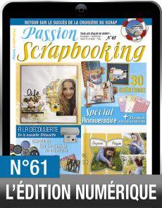 TÉLÉCHARGEMENT : Passion Scrapbooking 61 en version numérique
