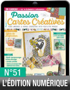 TÉLÉCHARGEMENT : Passion Cartes Créatives 51 en version numérique