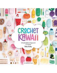 Crochet Kawaï - 40 adorables amigurumi à croquer - Melissa Bradley