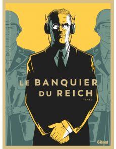 Le banquier du Reich Tome 2 - Pierre Boissiere, Philippe Guillaume, Cyrille Ternon