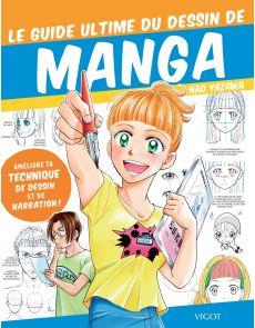 Le guide ultime du dessin de manga - Améliore ta technique de dessin et de narration -  Nao Yazawa