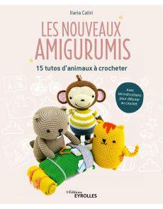 Les nouveaux amigurumis - 15 tutos d'animaux à crocheter - Ilaria Caliri