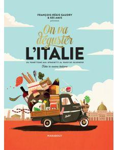 On va déguster l'Italie - François-Régis Gaudry