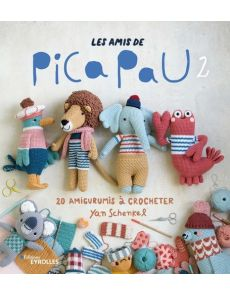 Les amis de Pica Pau - 20 amigurumis à crocheter Tome 2 - Yan Schenkel