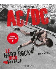 AC/DC - Le hard rock high voltage - édition revue et augmentée - Phil Sutcliffe