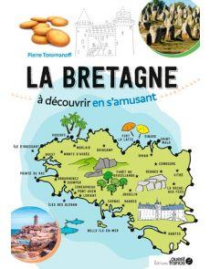 La Bretagne à découvrir en s'amusant - Point à point - Pierre Toromanoff