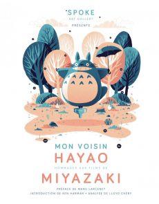 Mon voisin Hayao - Hommages aux films de Miyazaki - Manu Larcenet, Ken Harman Hashimoto, Chery Lloyd