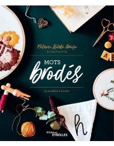 Mots brodés - 45 modèles à broder - Mélanie Arroyo Barbé