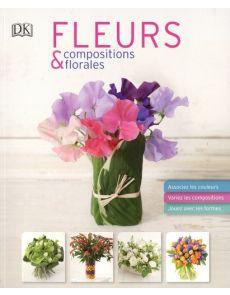 Fleurs et compositions florales - Mark Welford, Stephen Wicks