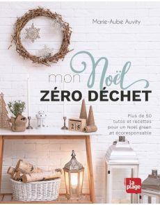Mon Noël zéro déchet - Marie-Aube Auvity