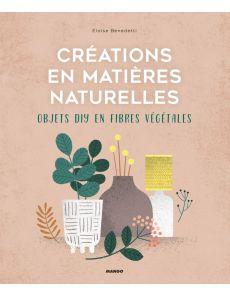 Créations en matières naturelles - Objets DIY en fibres végétales - Eloise Benedetti