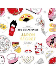 Japon Secret - Zoé de Las Cases