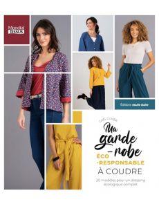 Ma garde-robe écoresponsable à coudre - 20 modèles pour un dressing écologique complet - Gaël Cuvier