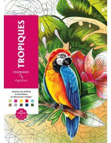 Coloriages mystères Tropiques - Charlotte Mendes, Gaëlle Junius, Laetitia Sala