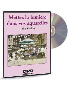 Mettez la lumière dans vos aquarelles – DVD