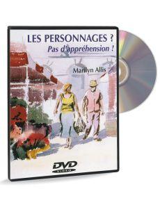 Les personnages ? Pas d'appréhension ! – DVD