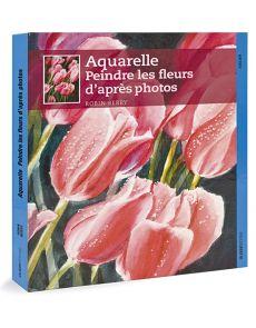 Aquarelle - Peindre les fleurs d'après photos