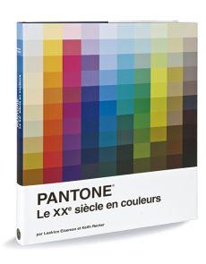 Pantone – Le XXe siècle en couleurs