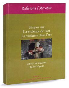 Propos sur la violence de l'art - la violence dans l'art