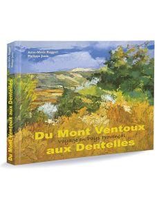 Du Mont Ventoux aux Dentelles - Voyage en pays provençal