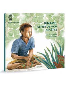 Igname, esprit de mon ancêtre