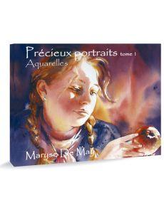 Maryse de May - Précieux portraits, Tome 1