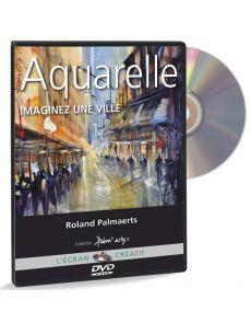 Roland Palmaerts - Aquarelle, imaginez une ville (DVD)