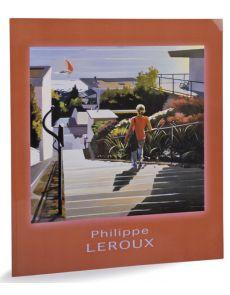 Philippe Leroux - De l'ombre à la lumière, Huiles sur toiles