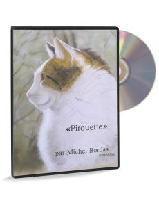 Michel Bordas - Pirouette, un chat au pastel (DVD)