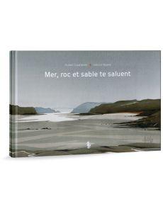 Hubert Coatleven - Mer, Roc et Sable te saluent