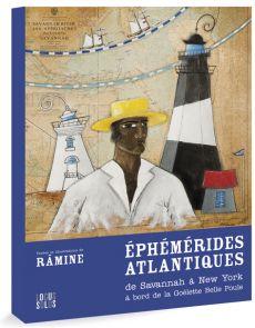 Ephémérides atlantiques - De Savannah à New York par Râmine