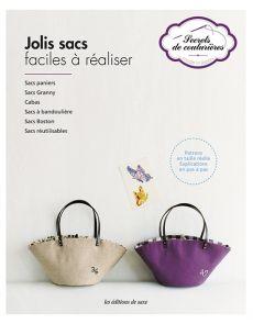 Secrets de couturières - Jolis sacs faciles à réaliser